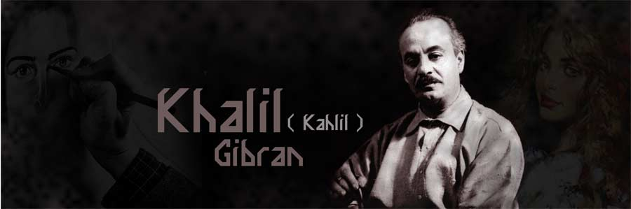 Biography of Khalil Gibran | Simply Knowledge