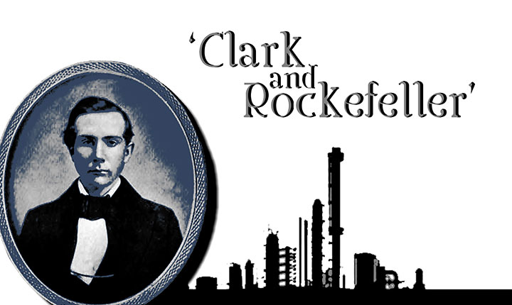 how the clark rockefeller giant business started in 1859 John davison rockefeller see how he started in business and how john d rockefeller's in 1859, clark and rockefeller explored the possibility.