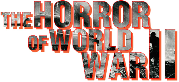 the-horror-of-world-war-ii