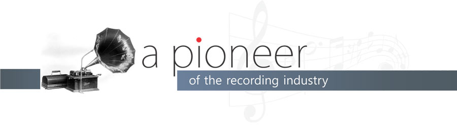 a-pioneer-of-the-recording-industry
