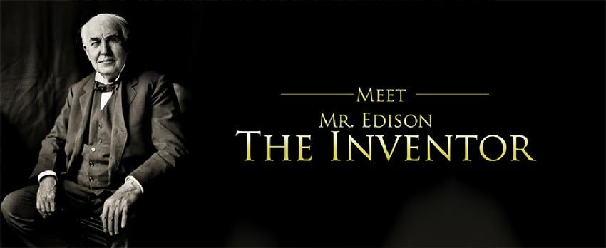 meet-mr-edison-the-inventor