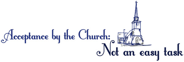 acceptance-by-the-church-not-an-easy-task