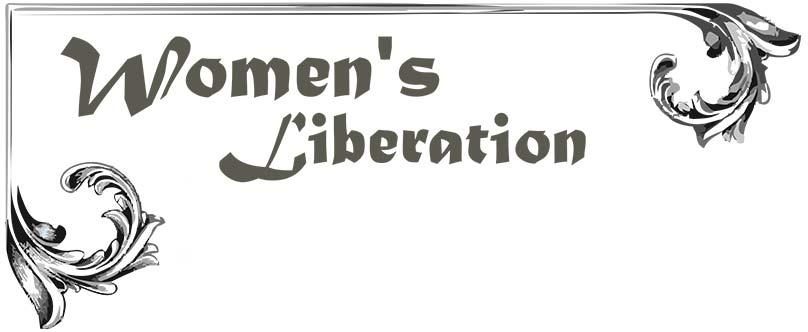 women's religious liberation The feminist movement (also known as the women's liberation movement, the women's movement, or simply feminism) refers to.