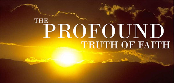 the-profound-thuth-of-faith