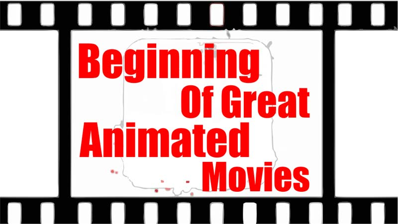 begining-of-great-animation-movies